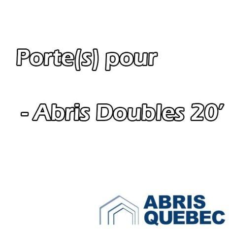 Porte de remplacement pour Abri Double de 20 pieds de large Abris Harnois